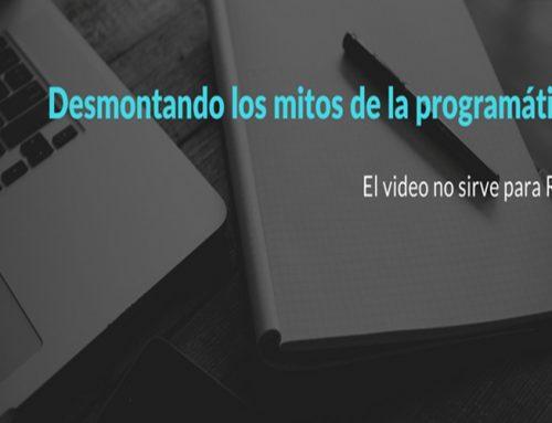 Desmontando los mitos de la programática: El video no sirve para RTB